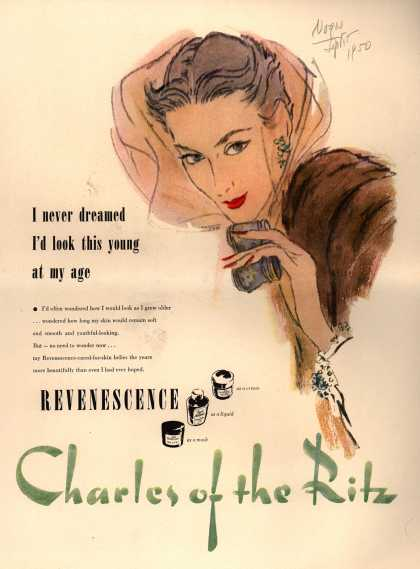 Charles of the Ritz's Revenescence – I never dreamed I'd look this young at my age (1950)