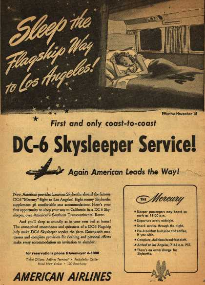 American Airline's Skysleeper Service – Sleep the Flagship Way to Los Angeles! First and only coast-to-coast DC-6 Skysleeper Service (1947)