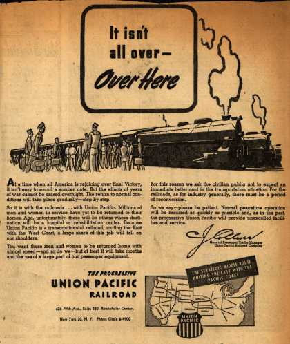Union Pacific Railroad's Troop Travel – It isn't all over – Over Here (1945)