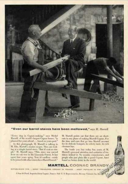 "Martell Cognac Brandy ""Even Our Barrel Staves"" (1957)"