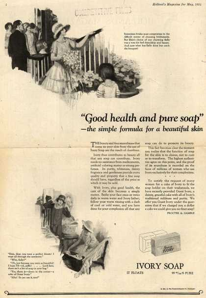 "Procter & Gamble Co.'s Ivory Soap – ""Good health and pure soap"" – the simple formula for a beautiful skin (1924)"