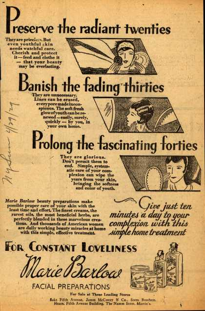 Marie Barlow – Preserve the radiant twenties; Banish the fading thirties; Prolong the fascinating forties (1929)