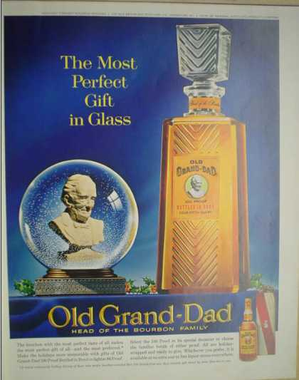 Old Grand-Dad 100 proof head of the bourbon family (1962)