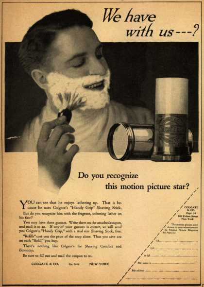Colgate & Company's Colgate's Handy Grip – We have with us – -? Do you recognize this motion picture star? (1922)