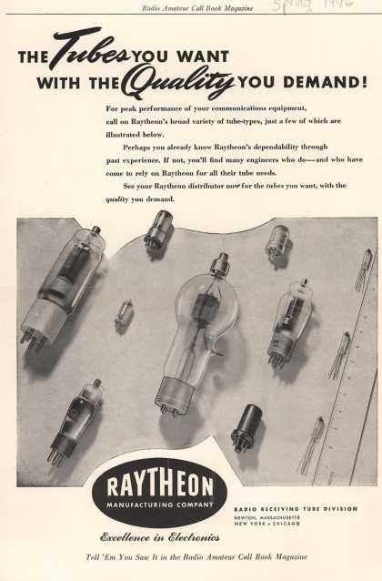 Raytheon Manufacturing Company's Radio Tubes – The Tubes you want with the Quality you demand (1946)