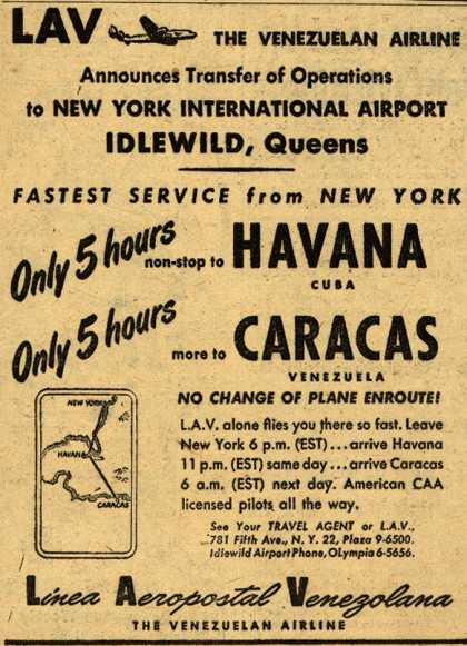 Linea Aeropostal Venezolana- The Venezuelan Airline's Havana and Caracas – LAV THE VENEZULEAN AIRLINE Announces Transfer of Operations to New York International Airport IDLEWILD, Queens (1947)