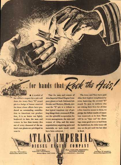 "Atlas Imperial Diesel Engine Company's Army Navy ""E"" – ...for hands that Rock the Axis (1943)"