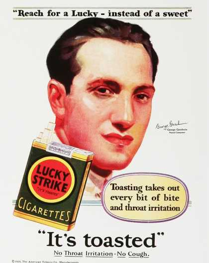 Lucky Strike – It's tosted. No throat irritation – no cough.