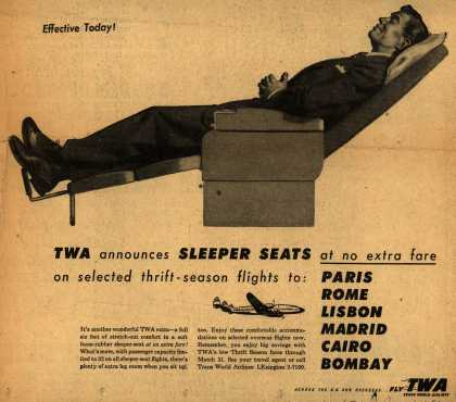 Trans World Airline's Sleeper Seats – TWA announces SLEEPER SEATS at no extra fare on selected thrift-season flights to: Paris, Rome, Lisbon, Madrid, Cairo and Bombay (1953)