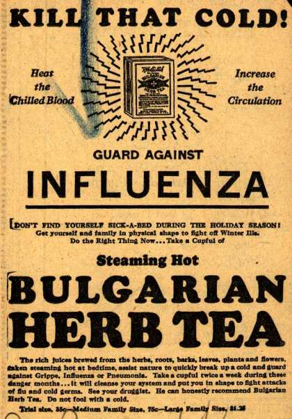 Unknown's Bulgarian Herb Tea – Kill That Cold! Guard Against Influenza (1928)