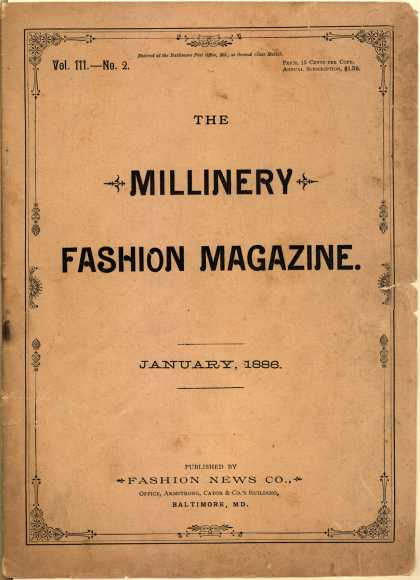 Fashion News Co. (publisher)'s dresses, trimmings and fabric – The Millinery Fashion Magazine (1886)