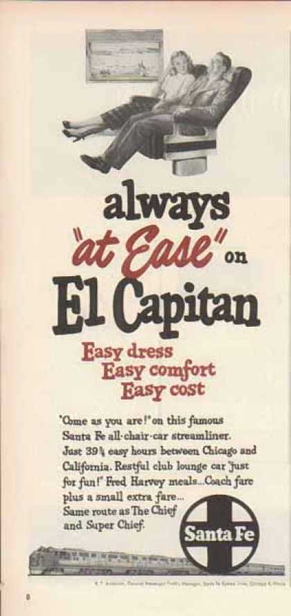 Santa Fe Railroad – El Capitan Always at Ease (1949)