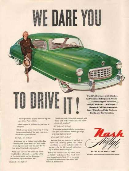 We Dare You To Drive It Nash Airflyte Car (1949)