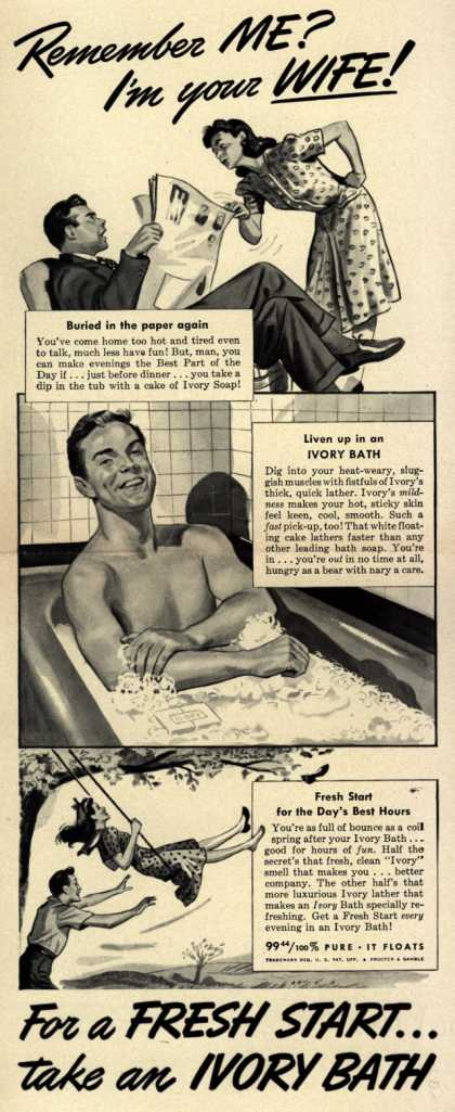 Procter & Gamble Co.'s Ivory Soap – Remember ME? I'm your WIFE (1942)