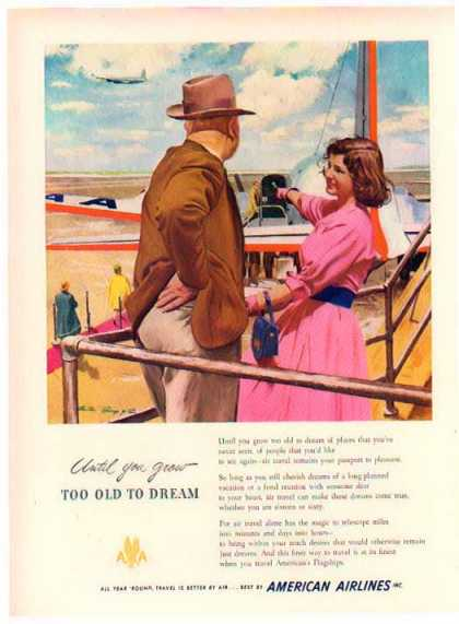 American Airlines – Too Old To Dream (1949)