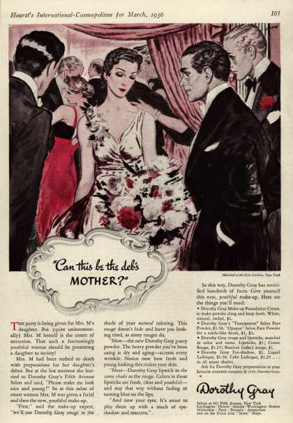 "Dorothy Gray – ""Can this be the deb's Mother?"" (1936)"
