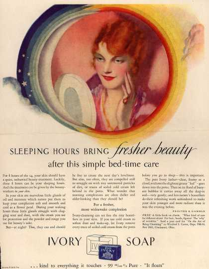 Procter & Gamble Co.'s Ivory Soap – Sleeping Hours Bring fresher beauty after this simple bed-time care (1929)