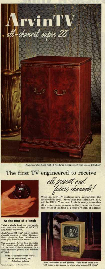 Arvin Industrie's Television – Arvin TV All-Channel Super 28. The First TV Engineered to Receive All Present and Future Channels. (1952)
