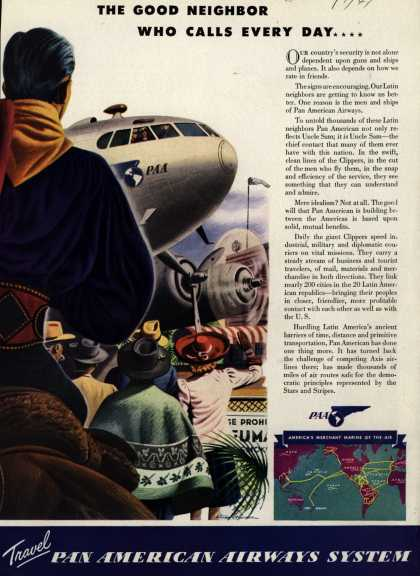 Pan American Airways System – The Good Neighbor Who Calls Every Day... (1941)