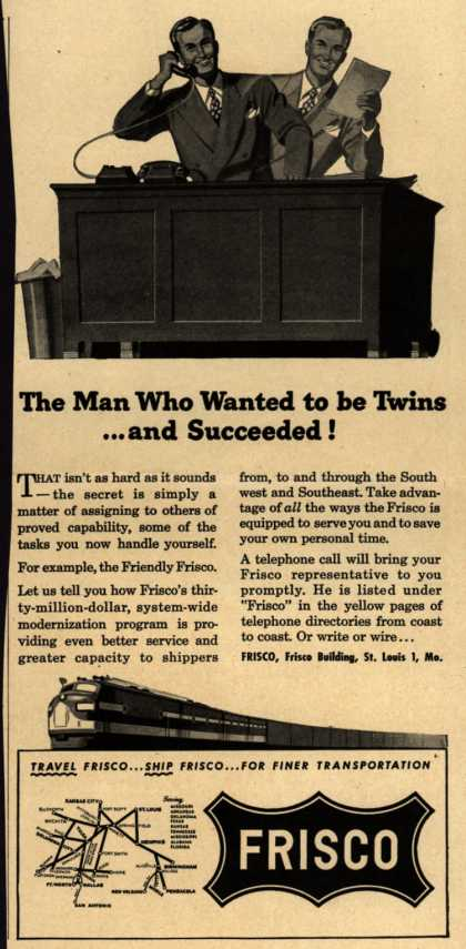 Frisco – The Man Who Wanted to be Twins...and Succeeded (1948)