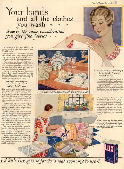 Lever Bros.'s Lux (laundry flakes) – Your hands and all the clothes you wash (1925)
