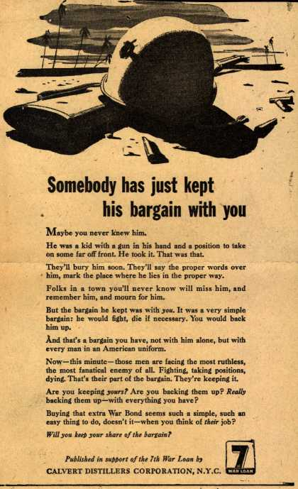 Calvert Distillers Corp.'s 7th War Loan – Somebody has just kept his bargain with you (1945)