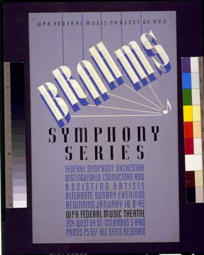 WPA Federal Music Project of NYC [presents] Brahms symphony series – Federal symphony orchestra – distinguished conductors and assisting artists. (1938)