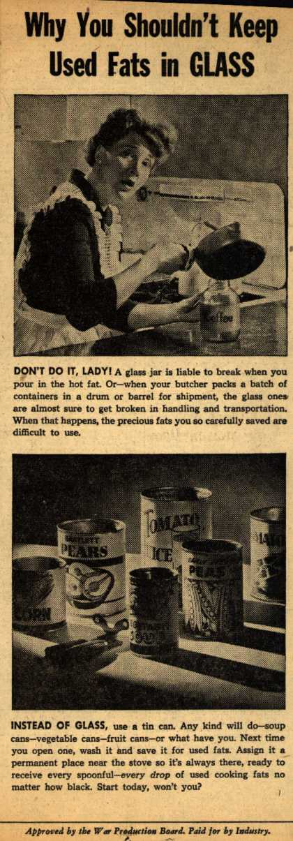 War Production Board's Cooking Fats – Why You Shouldn't Keep Used Fats in Glass (1943)