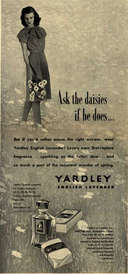 Yardley of London's English Lavender Cosmetics – Ask the daises if he does... (1945)