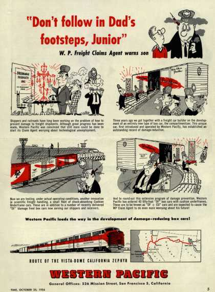 "Western Pacific – ""Don't follow in Dad's footsteps, Junior"" W. P. Freight Claims Agent warns son (1954)"
