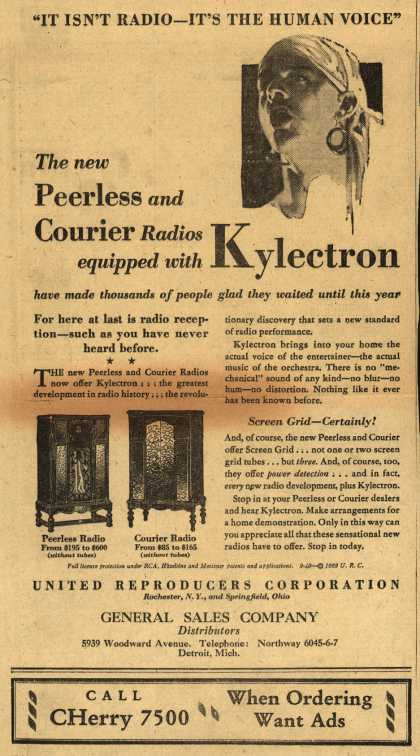 "United Reproducers Corporation's Radios with Kylectron – ""It Isn't Radio – It's the Human Voice"" The new Peerless and Courier Radios equipped with Kylectron (1929)"