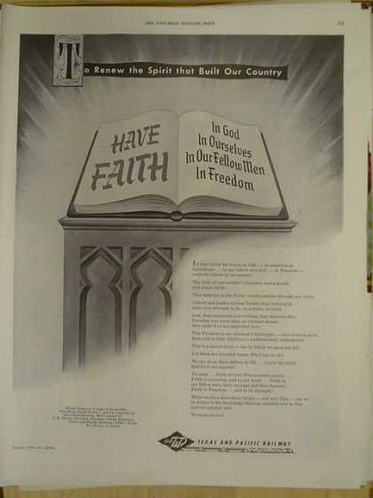 Texas and Pacific Railway. Have faith in God In ourselves In our fellow man (1952)