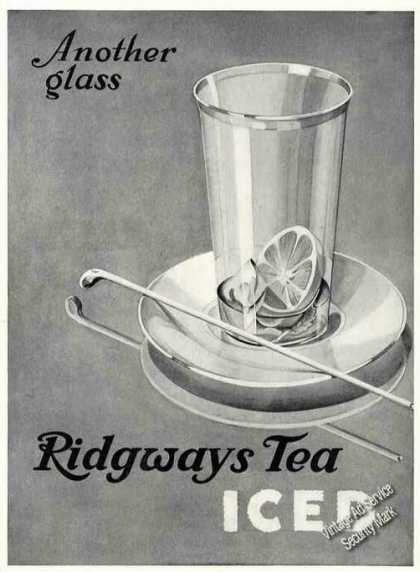 "Ridgeways Iced Tea ""Another Glass"" Antique (1930)"