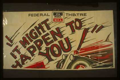 "Federal Theatre [presents] ""It might happen to you"" – A drama in three acts by Leon Lord – The most powerful courtroom drama ever (1939)"