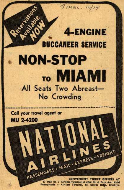 National Airline's Non-stop to Miami – 4-Engine Buccaneer Service Non-Stop To Miami (1947)