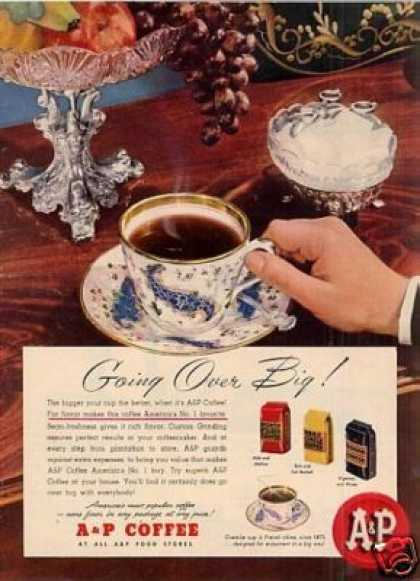 "A&p Coffee Ad ""Going Over Big!"" (1948)"