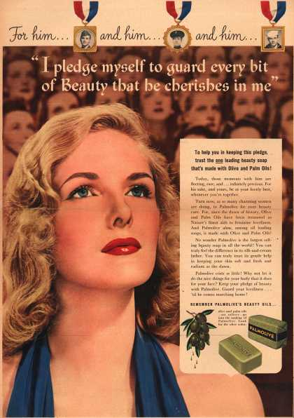 "Palmolive Company's Palmolive Soap – ""I pledge myself to guard every bit of Beauty that he cherishes in me"" (1942)"