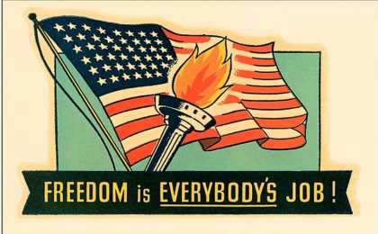 Freedom Is Everybody's Job