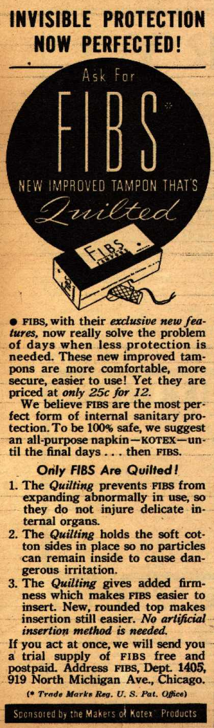 Kotex Company's FIBS, The Kotex Tampon – Invisible Protection Now Perfected (1938)