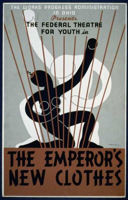 "The Works Progress Administration in Ohio presents The Federal Theatre for Youth in ""The emperor's new clothes"". (1937)"