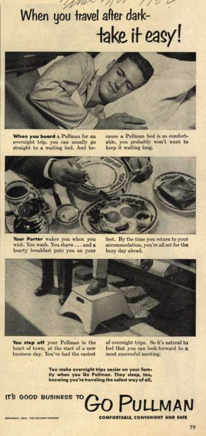 Pullman Company – When you travel after dark- take it easy! It's Good Business To Go Pullman. (1952)