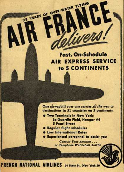 French National Airline's Air Express Service – Air France delivers (1947)