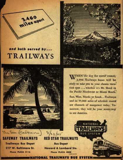 National Trailways Bus System – 3,460 miles apart and both served by ... Trailways (1945)