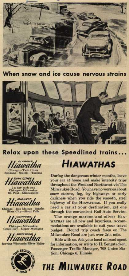 Milwaukee Road's Hiawathas – When snow and ice cause nervous strains, Relax upon these Speedlined trains... (1950)