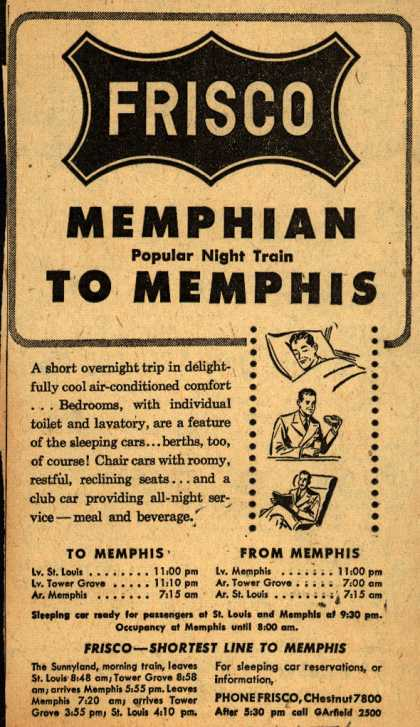 St. Louis San Francisco Railway's Memphis – Frisco Memphian Popular Night Train to Memphis (1947)