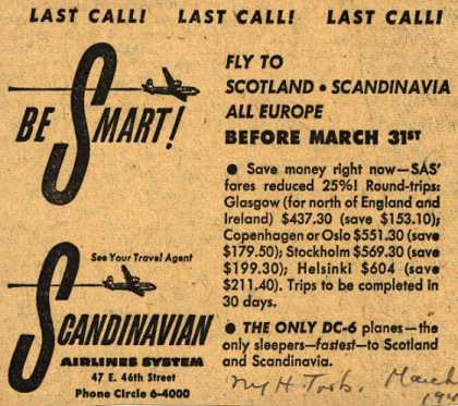 Scandinavian Airlines System's Lower Fares to Europe – Last Call! Last Call! Last Call! Be Smart (1949)