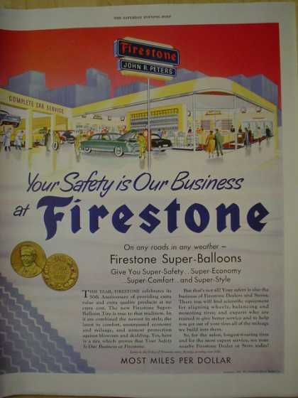 Firestone Tires Super balloons. John R Peters. Most miles per dollar (1950)
