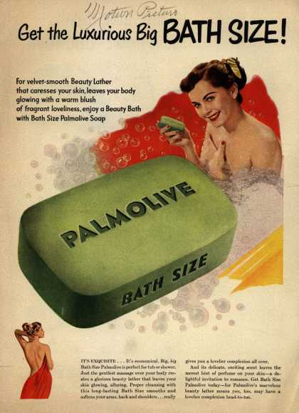 Palmolive Company's Palmolive Soap – Get the Luxurious Big BATH SIZE (1950)