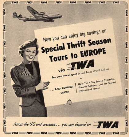 Trans World Airline's Thrift Season tours – Now you can enjoy big savings on Special Thrift Season Tours to Europe via TWA (1952)