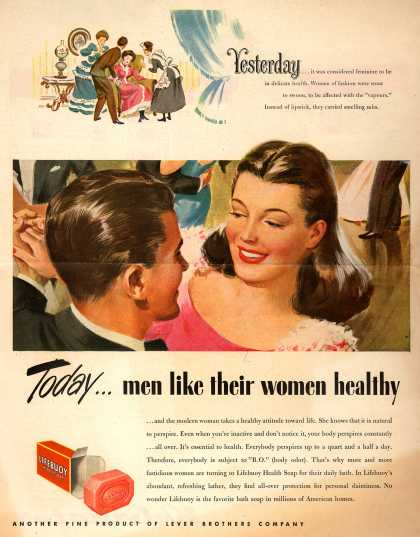 Lever Brothers Company's Lifebuoy Health Soap – Today...men like their women healthy (1947)